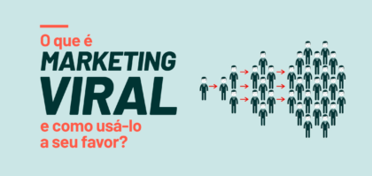 O que é marketing viral e como usá-lo a seu favor?